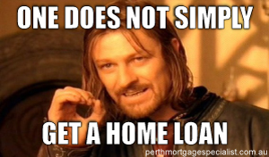 One Does Not Simply Get A Home Loan Meme