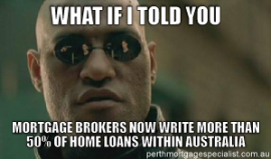 What If I Told You Mortgage Brokers Meme